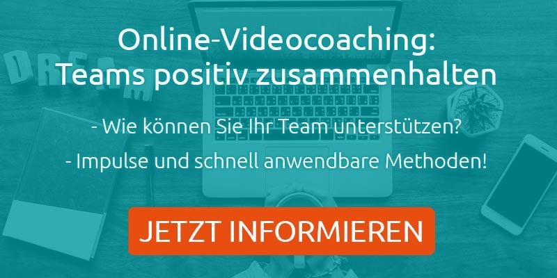 Online Videocoaching Hinweis Teams positiv zusammenhalten